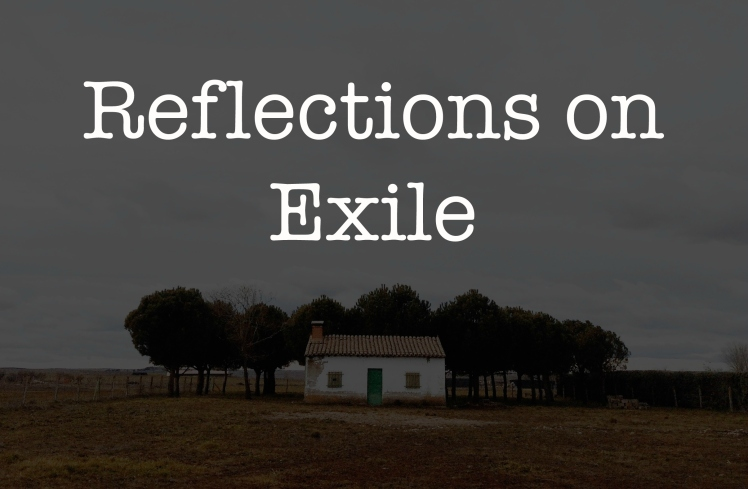 2 reflections on exile